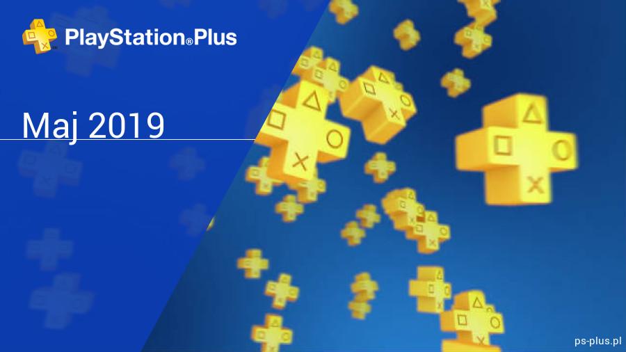 Maj 2019 - darmowe gry w PlayStation Plus